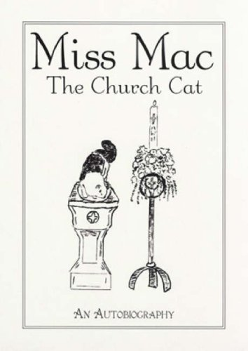 9780852312933: Miss Mac - the Church Cat: An Autobiography