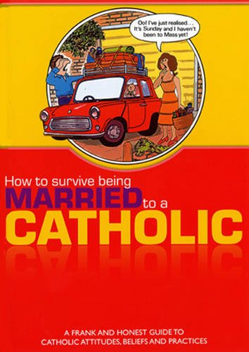 9780852313053: How to Survive Being Married to a Catholic