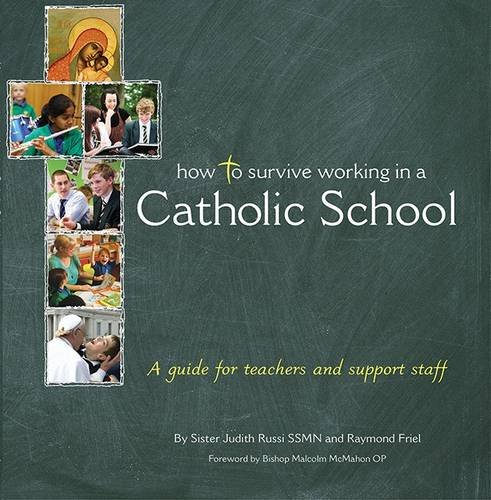 9780852314043: How to Survive Working in a Catholic School: A Guide for Teachers and Support Staff