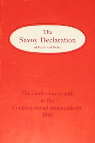 9780852340172: The Savoy Declaration of Faith and Order 1658