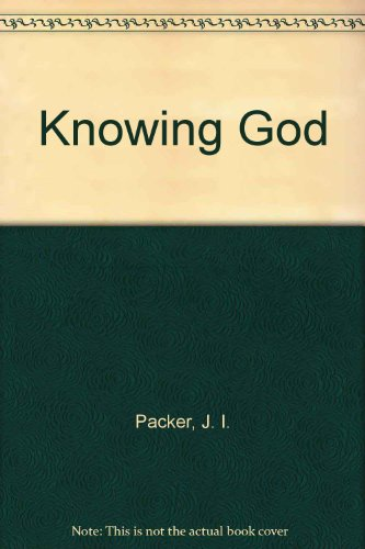 9780852340424: Knowing God