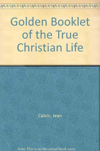 9780852340646: Golden Booklet of the True Christian Life