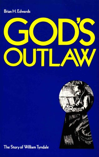9780852340660: God's Outlaw: The Story of William Tyndale