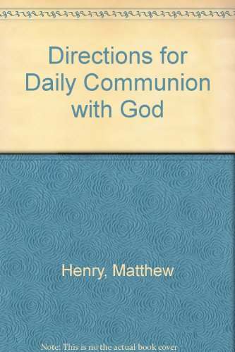 9780852341124: Directions for Daily Communion with God