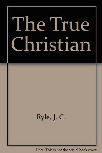 9780852341223: The True Christian