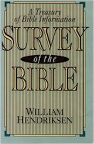 Survey of the Bible:: Hendriksen, William
