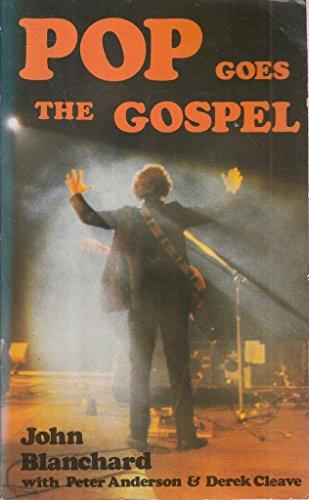 Pop Goes the Gospel: John Blanchard, Peter