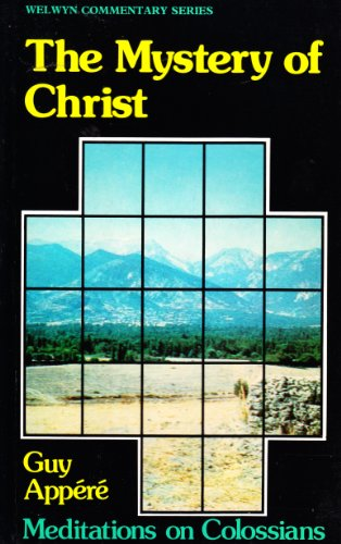 9780852341803: Mystery of Christ: (Welwyn Commentary)