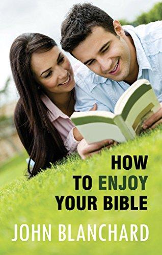 How to Enjoy Your Bible: John Blanchard
