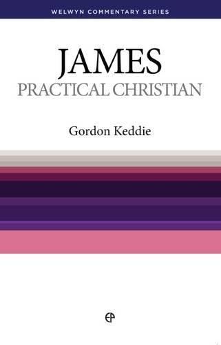 Practical Christian - WCS James: Gordon J. Keddie