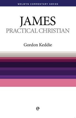9780852342619: Practical Christian - WCS James (Welwyn Commentary)