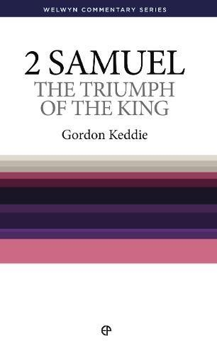 9780852342725: WCS 2 Samuel: Triumph of the King (Welwyn Commentary Series) (Welwyn Commentaries)