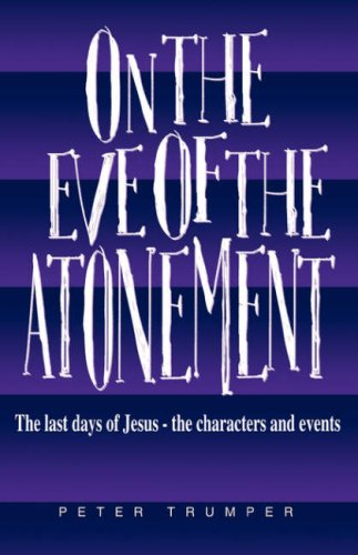 On the Eve of the Atonement: Evangelical Press