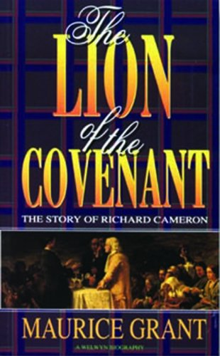 Lion of the Covenant: Grant, Mauric; Grant, M.