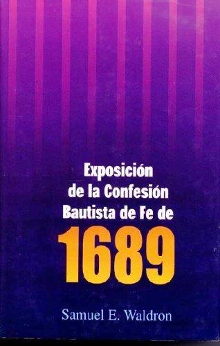 9780852343968: Exposicion de la Confesion Bautista de Fe de 1689