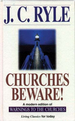 Churches Beware! - Ryle, John Charles