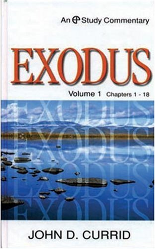 9780852344378: Exodus, Volume 1: Chapters 1-18 (An EP Study Commentary)