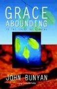 9780852344385: Grace Abounding...to the Chief of Sinners (Living Classics for Today Series)