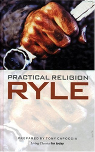 9780852344491: Practical Religion (Living Classics for Today)