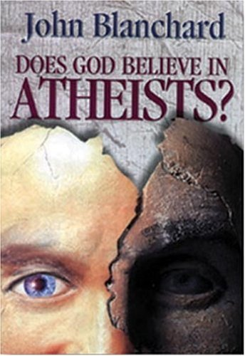 9780852344606: Does God Believe in Atheists
