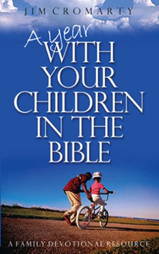 9780852345184: A Year with Your Children in the Bible: A Family Devotional Resource