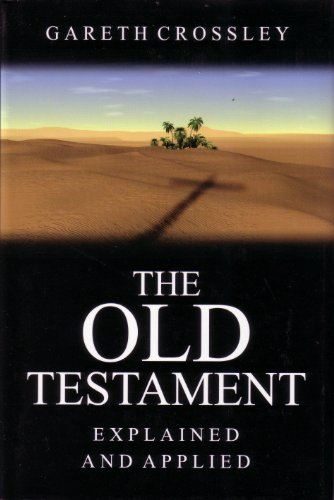 9780852345238: The Old Testament Explained and Applied: An Overview of the First 39 Books of the Bible