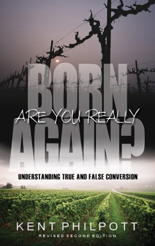 9780852346044: Are You Really Born Again?: Understanding True and False Conversion