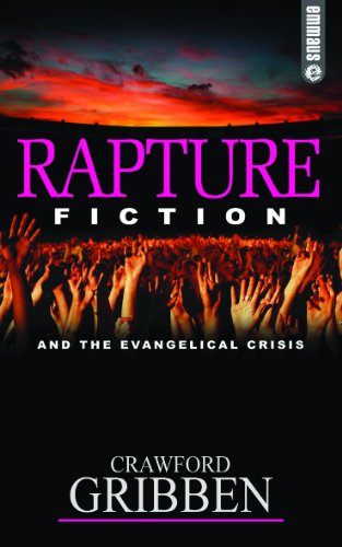 9780852346105: Rapture fiction and the evangelical crisis