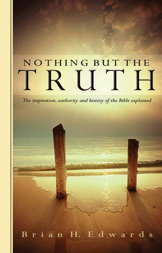 9780852346143: Nothing But the Truth: The Inspiration