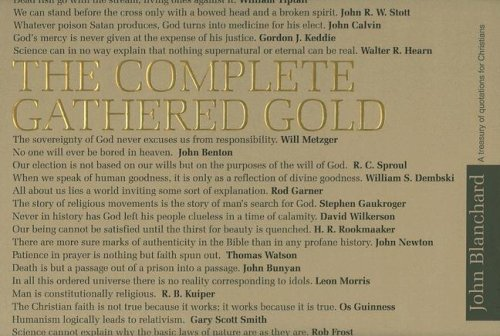 9780852346440: The Complete Gathered Gold: A Treasury of Quotations for Christians