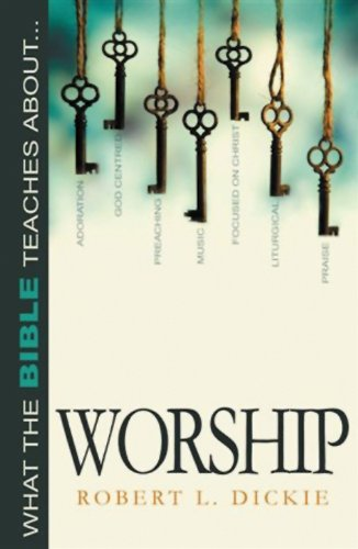 9780852346594: What the Bible Teaches about Worship