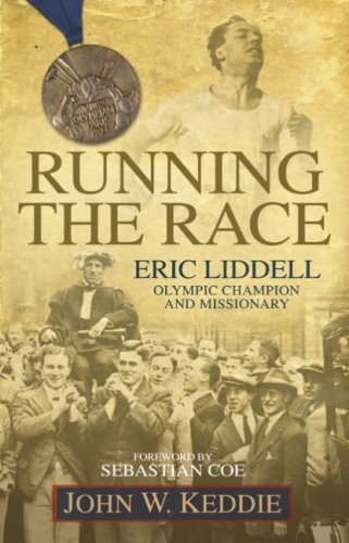 9780852346655: Running the Race: Eric Liddell -- Olympic Champion and Missionary