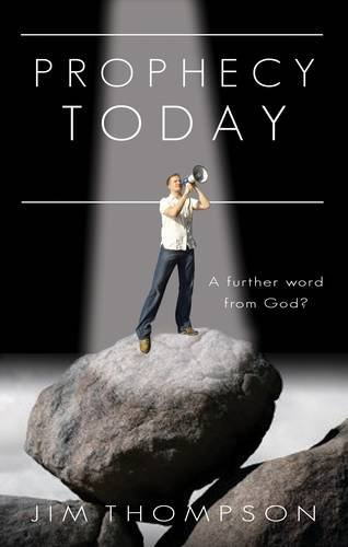 9780852346730: Prophecy Today: A Further Word from God?