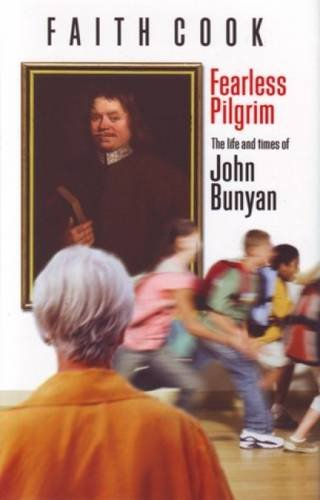 9780852346808: Fearless Pilgrim: The Life and Times of John Bunyan