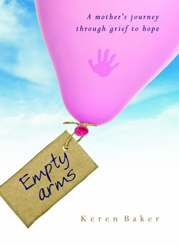 9780852347041: Empty Arms: A Mother's Journey Through Grief to Hope