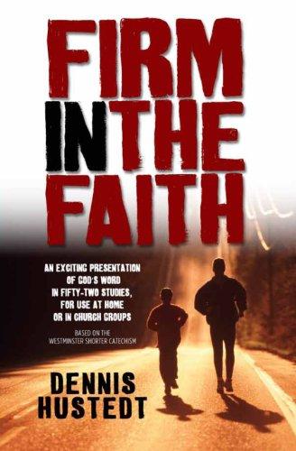 9780852347379: Firm in the Faith