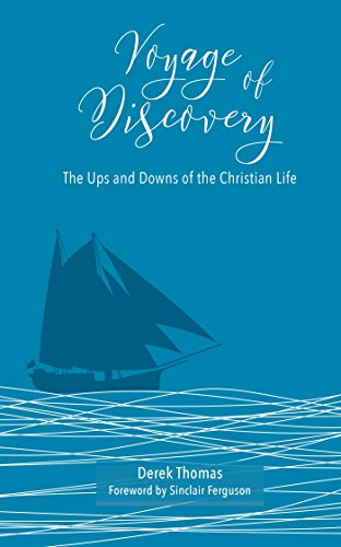 9780852347423: Voyage of Discovery: The Ups and Downs of Christian Life