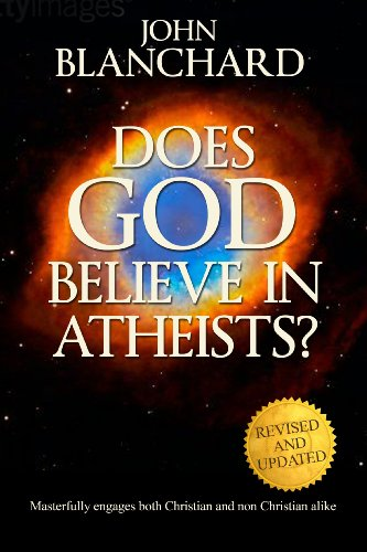 9780852347508: Does God Believe in Atheists?
