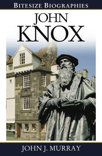 9780852347591: John Knox (Bitesize Biographies)