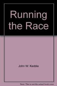 9780852347867: Running the Race