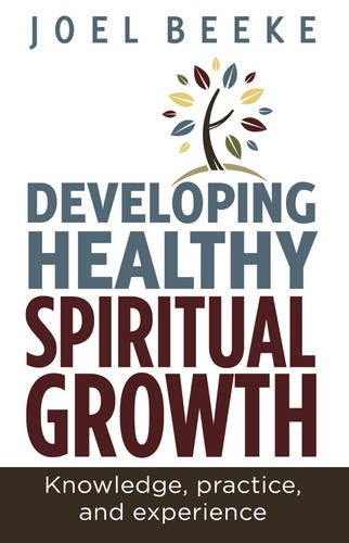 9780852349472: Developing Healthy Spiritual Growth: Knowledge, Practice and Experience