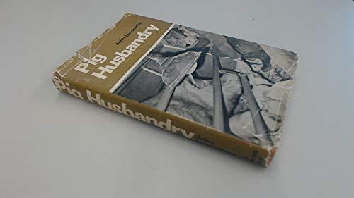 Pig Husbandry (A Farming Press book): Luscombe, John
