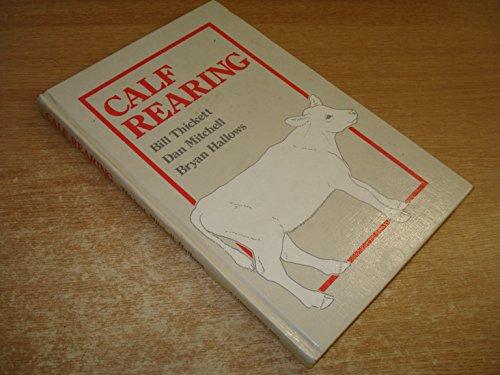 Calf Rearing: Mitchell, Dan