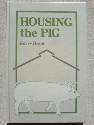 9780852361573: Housing the Pig