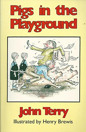 9780852361580: Pigs in the Playground