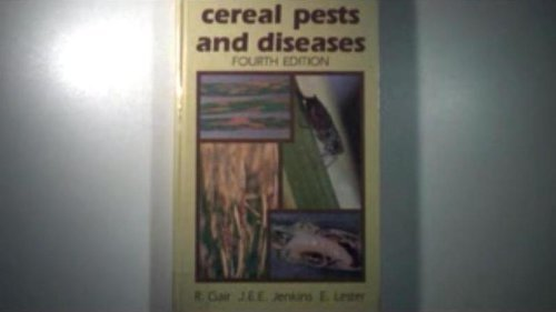 Cereal Pests and Diseases: Gair, Robert and