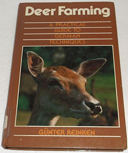 9780852362068: Deer Farming: A Practical Guide to German Techniques