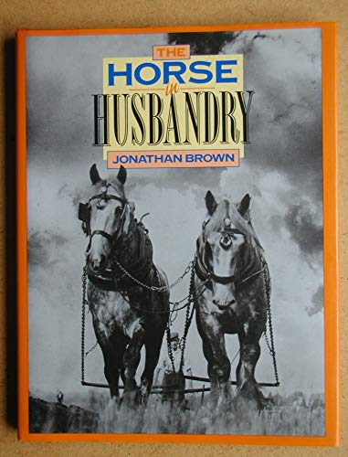 The Horse in Husbandry