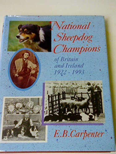 9780852362822: National Sheepdog Champions of Britain and Ireland