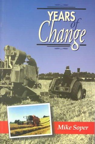 Years of Change.: Soper, Mike
